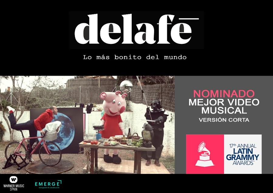 DELAFÉ nominados en los 17ª LATIN GRAMMY® a Mejor Video Musical.
